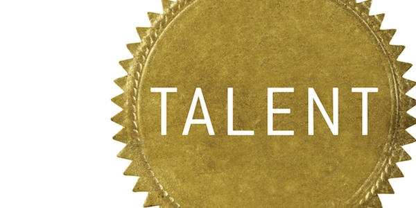Leading and Building Talent, and Talented Teams